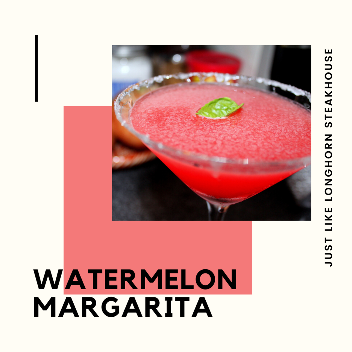 This article will show you how to make a delicious watermelon margarita exactly like the Longhorn Steakhouse version.