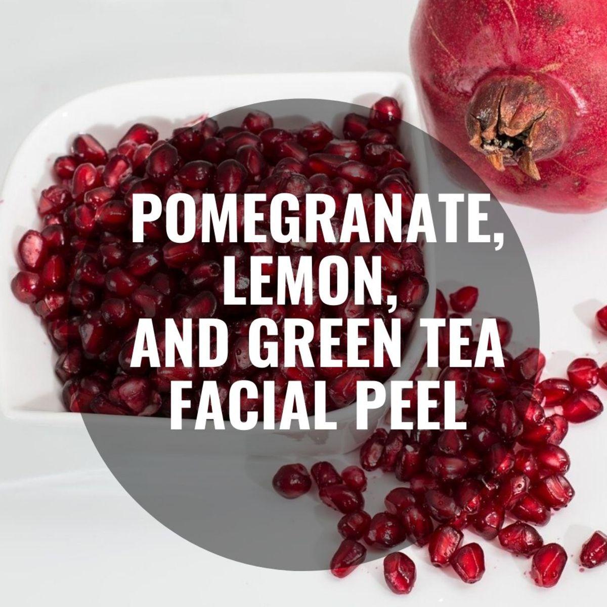 Pomegranate, Lemon, and Green Tea Facial Peel