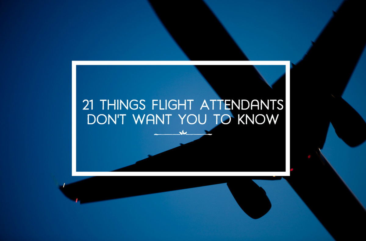 21 Things Flight Attendants Don't Want You to Know