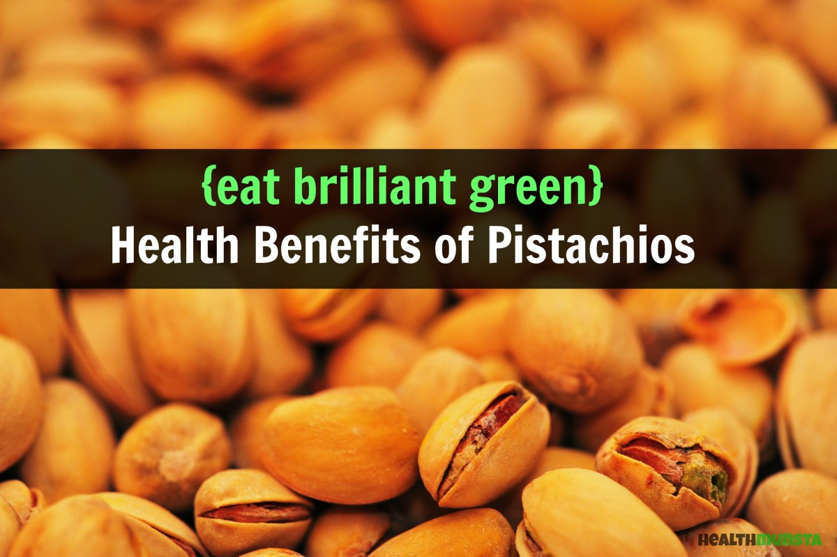 Health Benefits of Pistachios, the Brilliant Green Nut