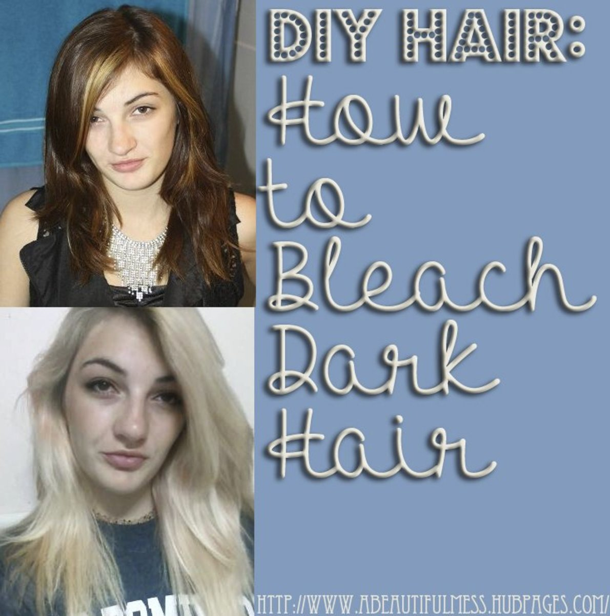Diy Hair How To Bleach Dark Hair Bellatory