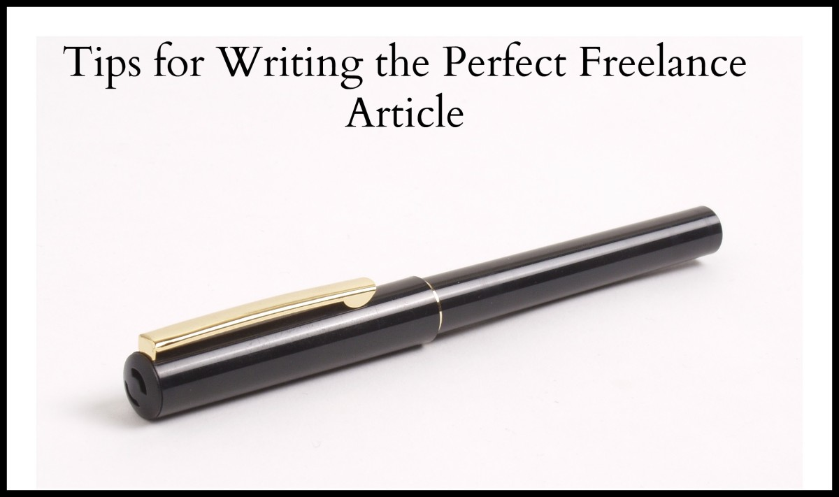 Tips for Writing the Perfect Freelance Article