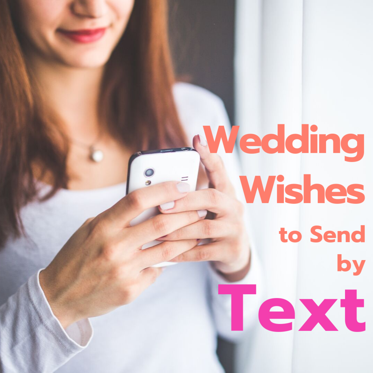 20+ Text Message Ideas for Sending Wedding Wishes