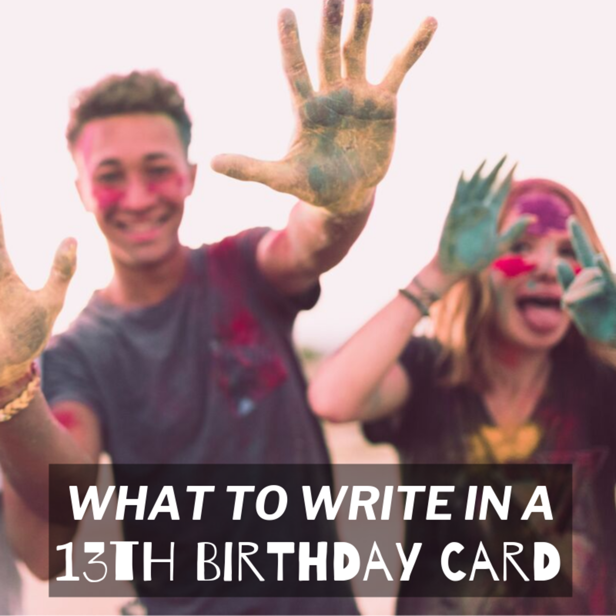 13 is the first year of teenagerhood! Write a memorable card for the new 13-year-old in your life.
