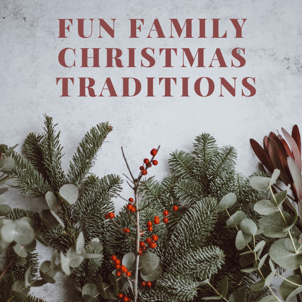 These traditions are fun for the whole family.