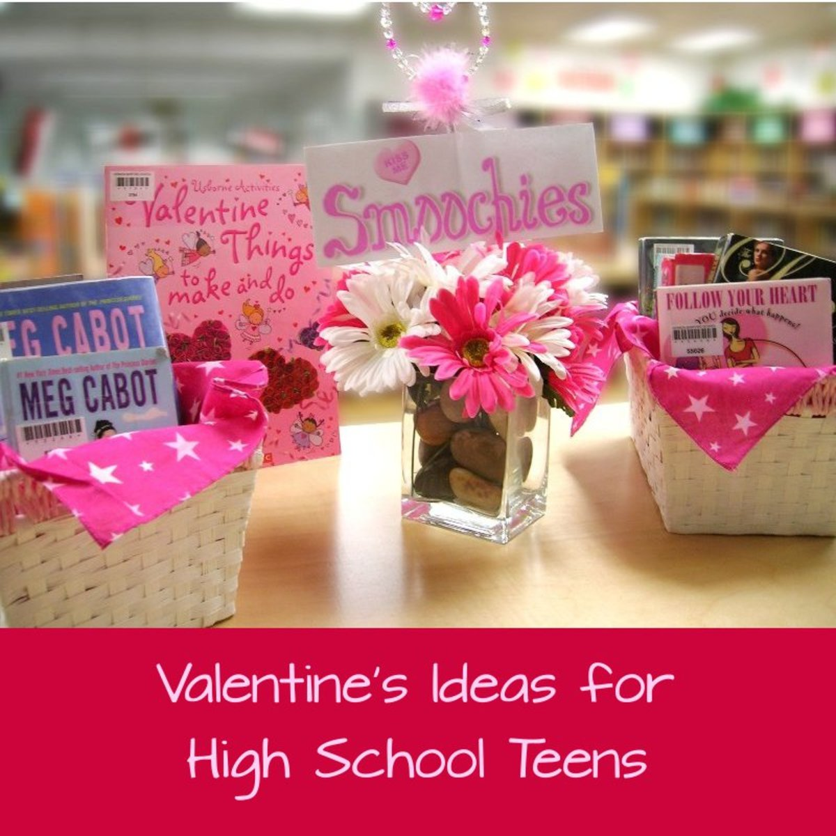 Valentine's Day Gift Ideas for High School Teens & Sweethearts