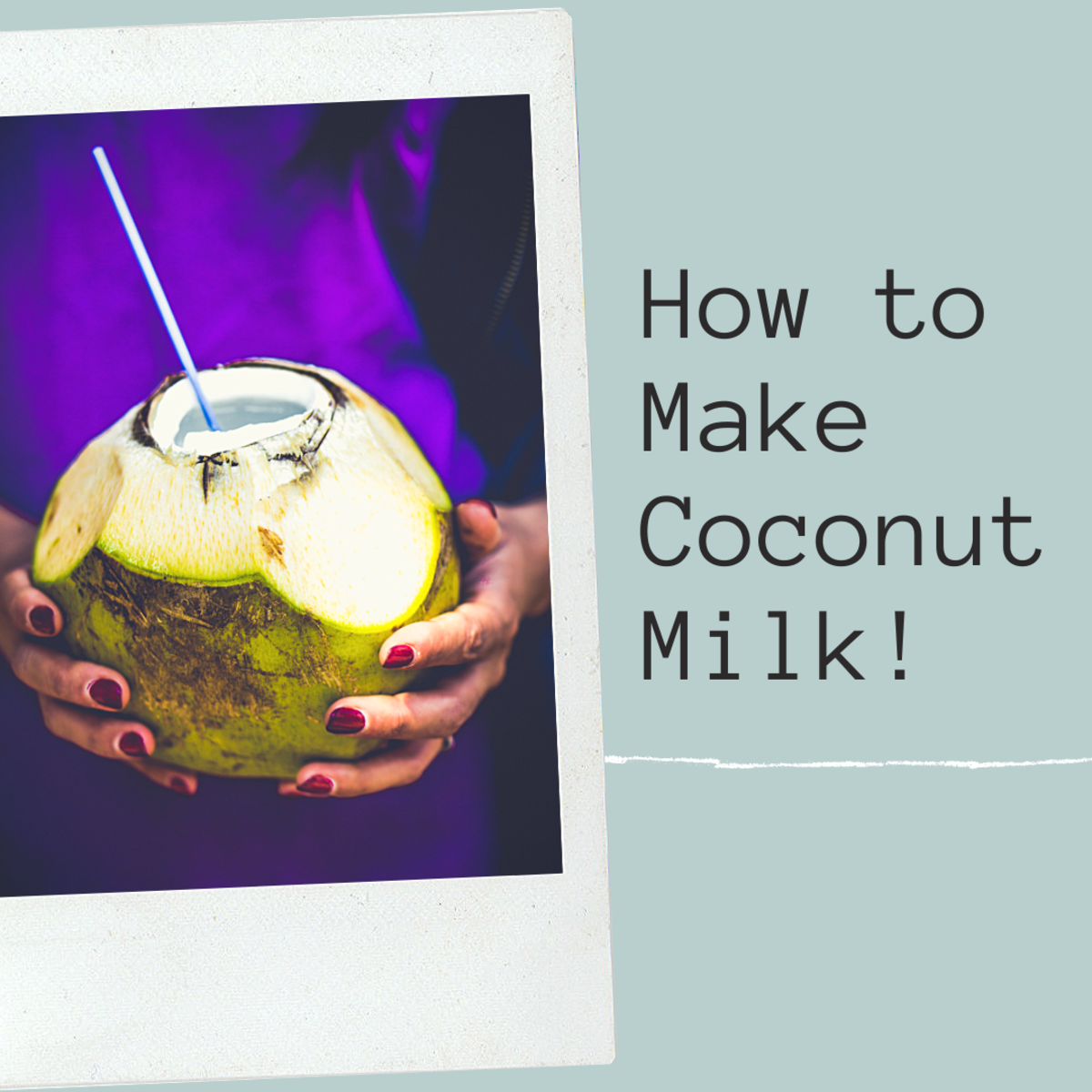 Make coconut milk at home to save money.