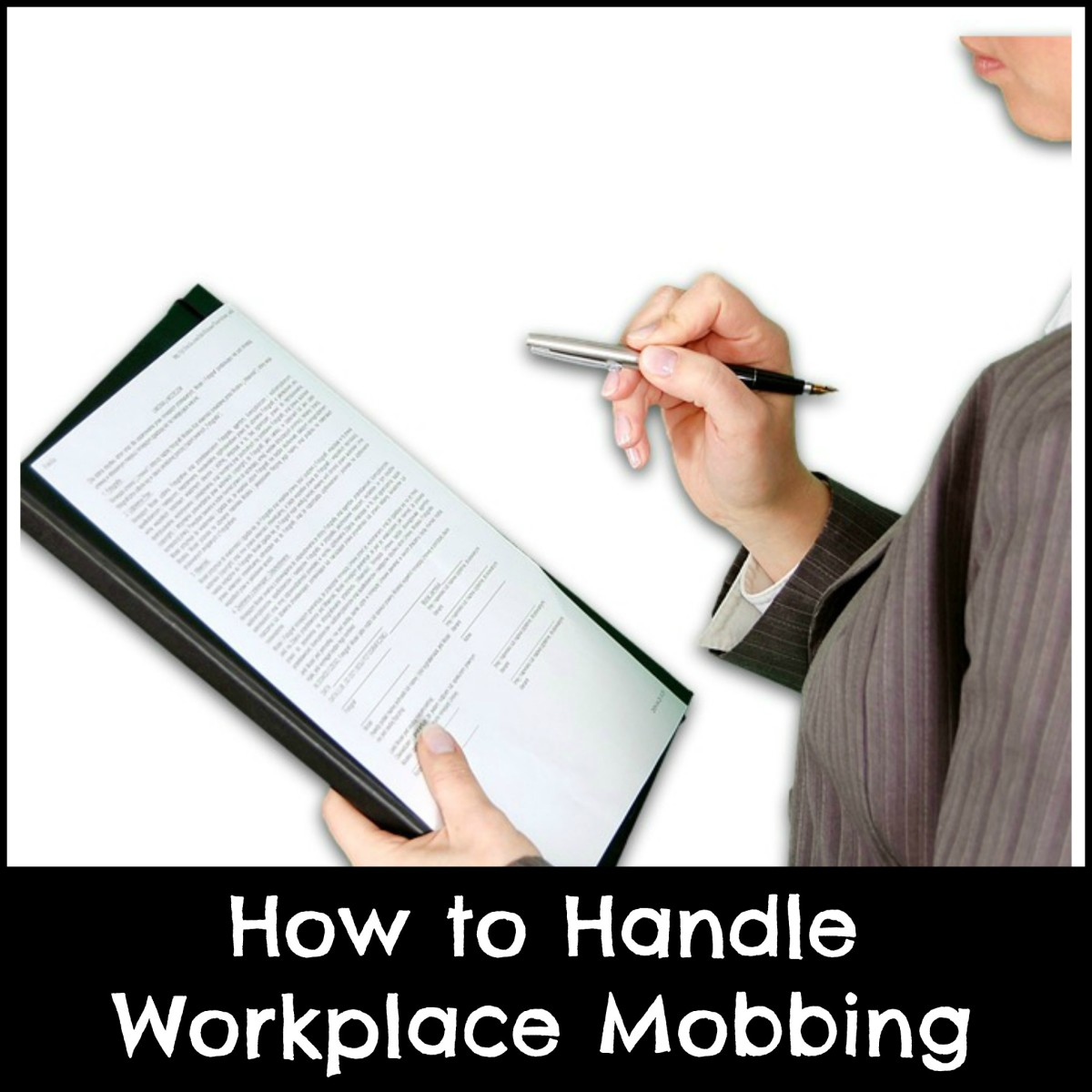 What to do if you are mobbed at work.
