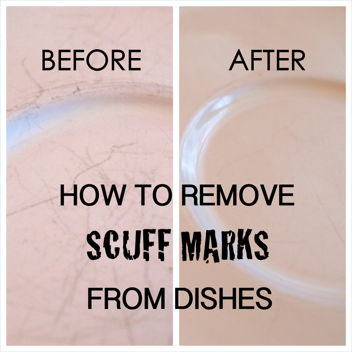 Remove scuff marks from dishes with this easy method!