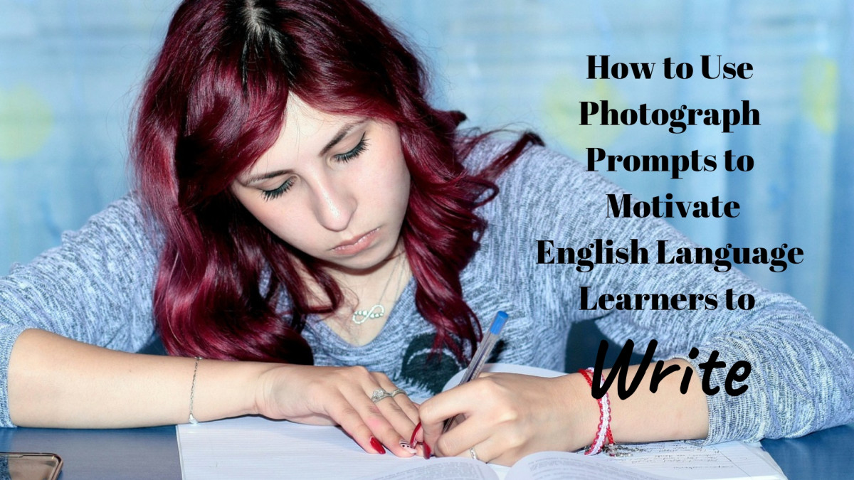 How to Use Photograph Prompts to Motivate English Language Learners to Write