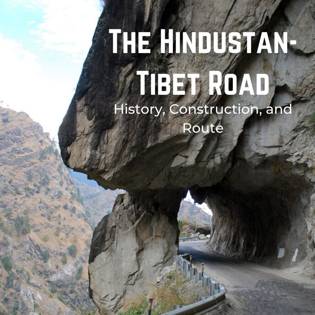 The Hindustan-Tibet road is commonly referred to as one of the most dangerous roads in the world.