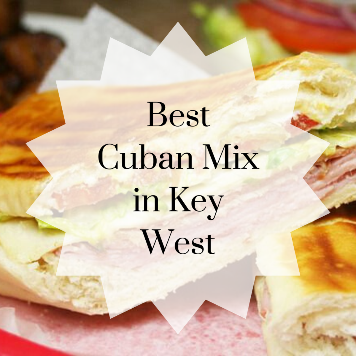 "Key West version of a ""Cuban mix"" with lettuce and tomato."
