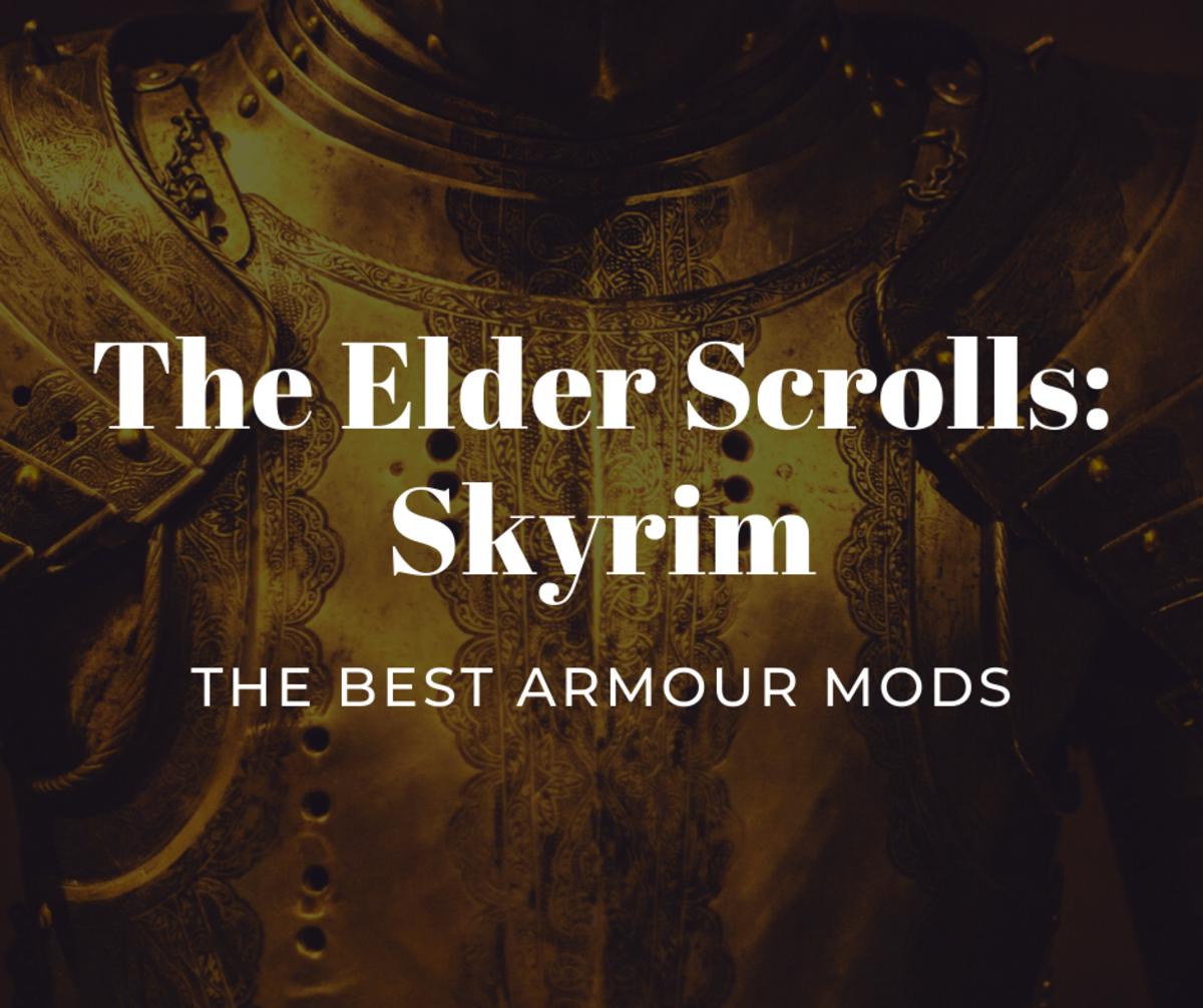 "The Best ""The Elder Scrolls: Skyrim"" Armour Mods"