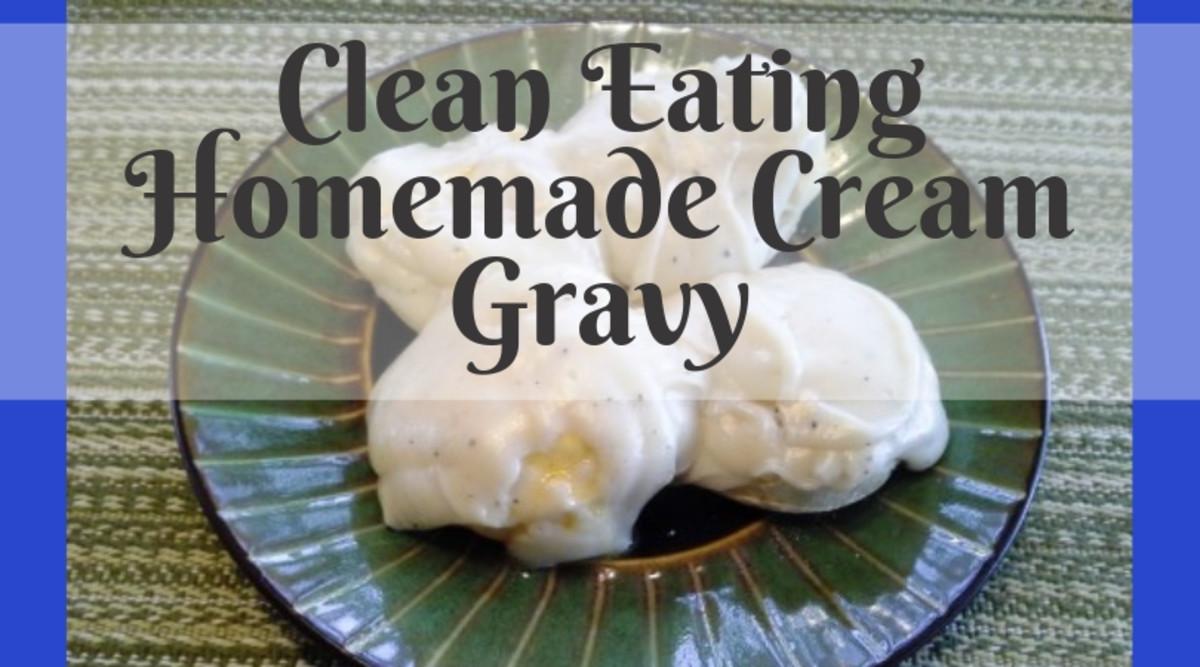 Clean Eating Homemade Cream Gravy