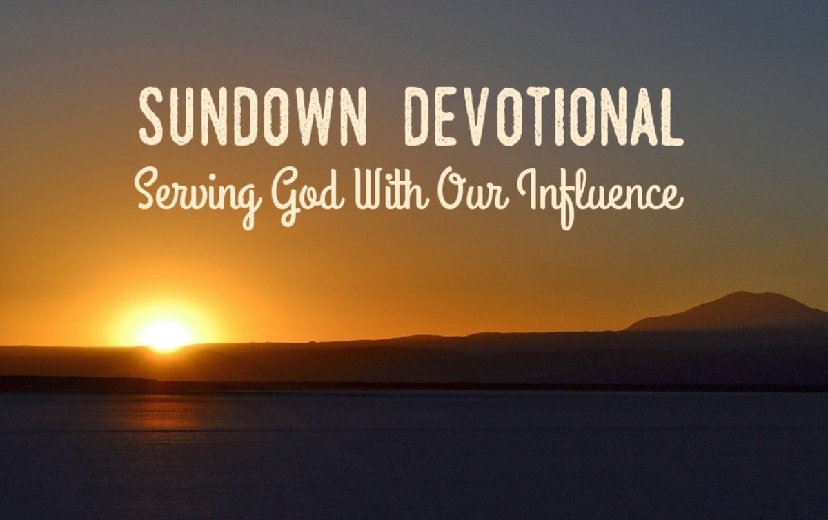 Sundown Devotional: Serving God With Our Influence