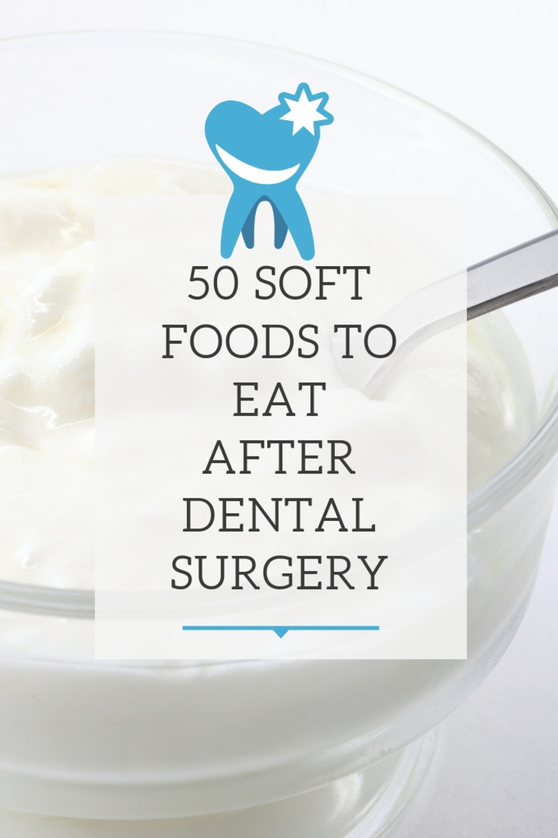 50 Soft foods to eat after dental surgery