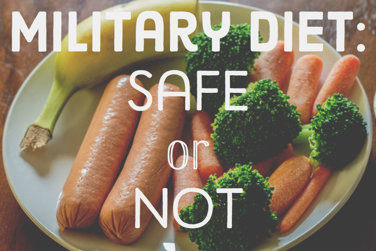 The Military Diet . . . Safe or Not?