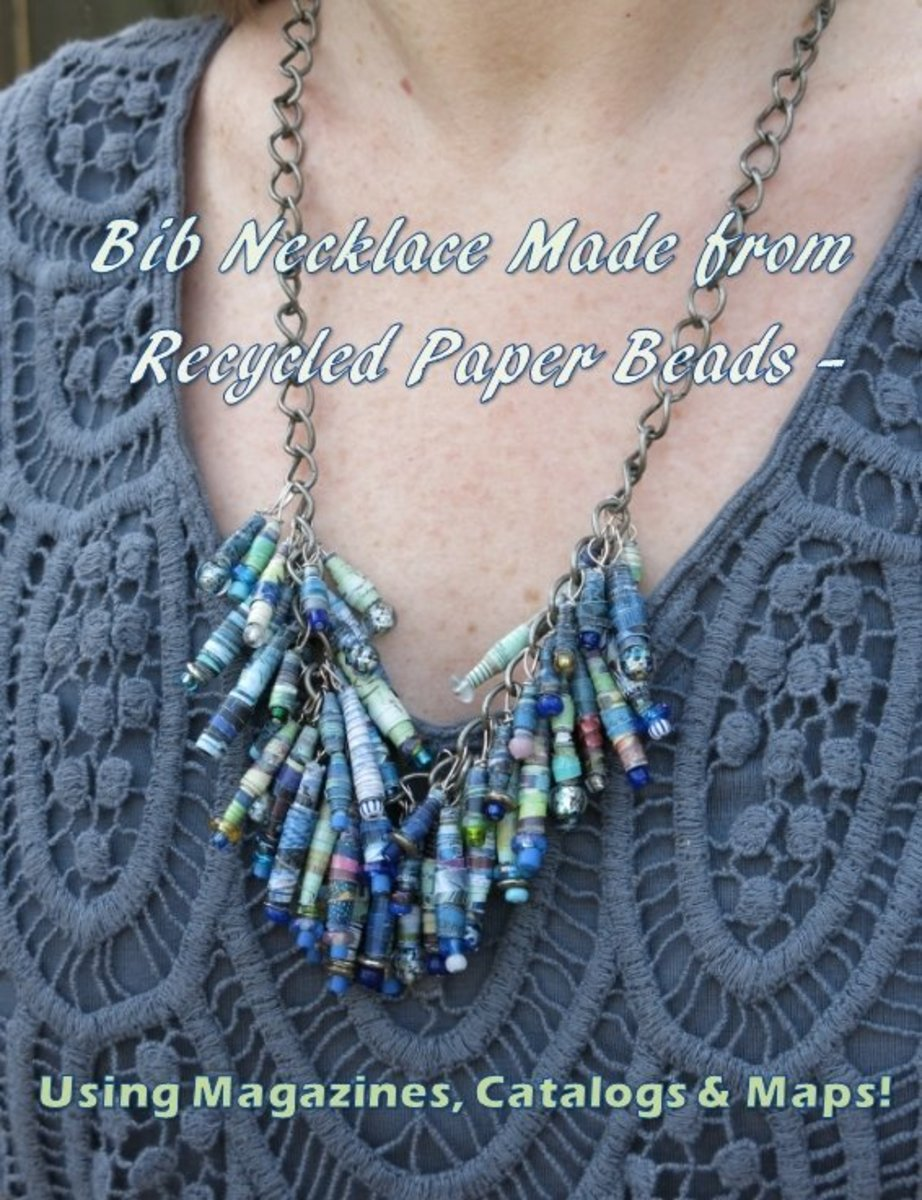 DIY Jewelry Craft:  How to Make a Bib Necklace Using Recycled Beads Made From Magazines, Catalogs, and Maps