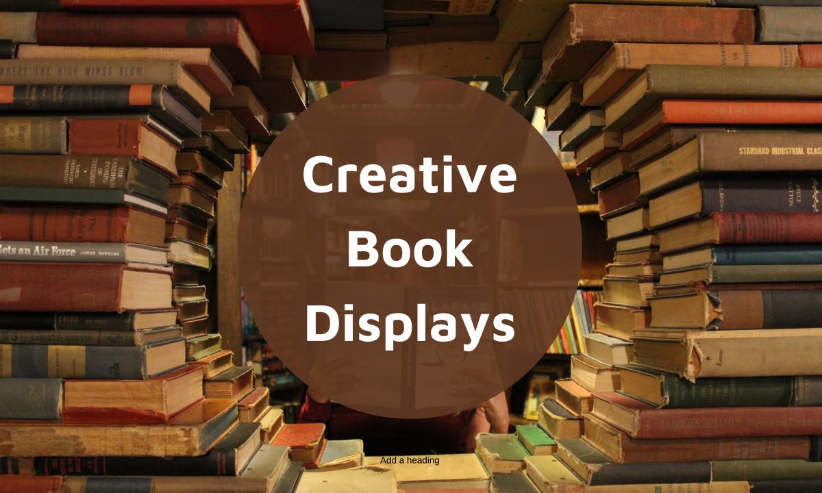 10 Creative Book Display Ideas