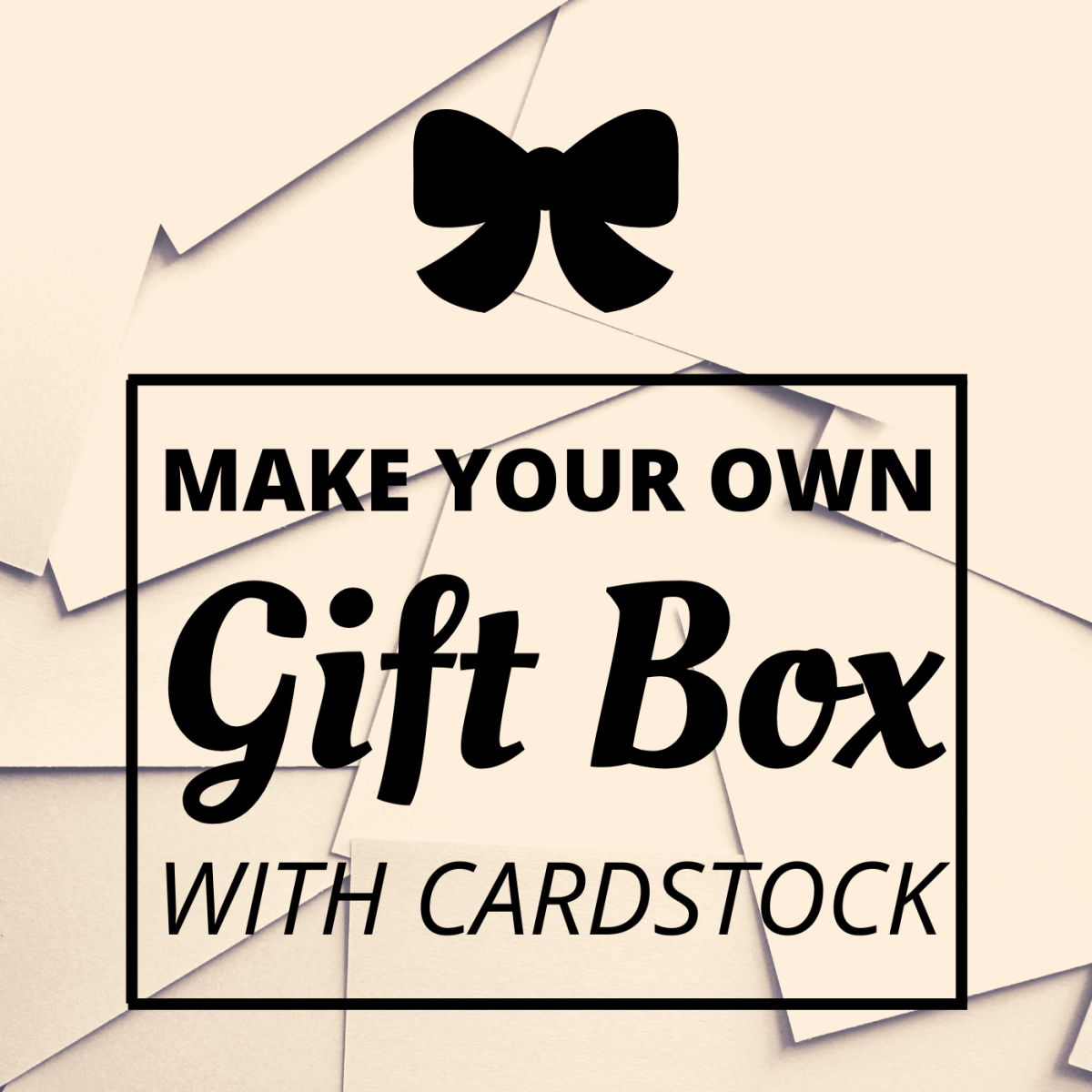 Learn how to make your own gift or craft box out of cardstock in 10 easy steps.