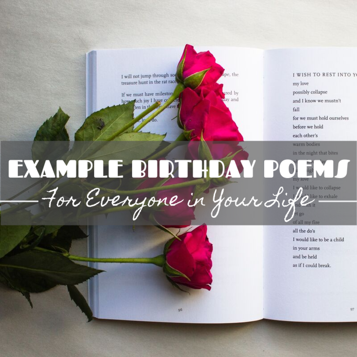 Writing a poem is a great way to celebrate someone on their birthday. Use these examples for inspiration.