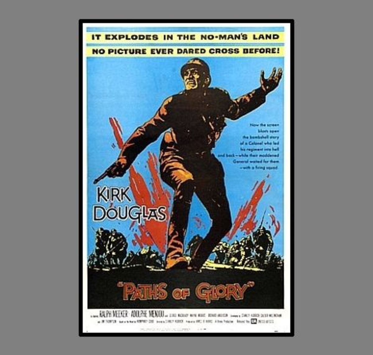 Paths of Glory (1957) - Starring Kirk Douglas, based on the execution of four French corporals in WW1.