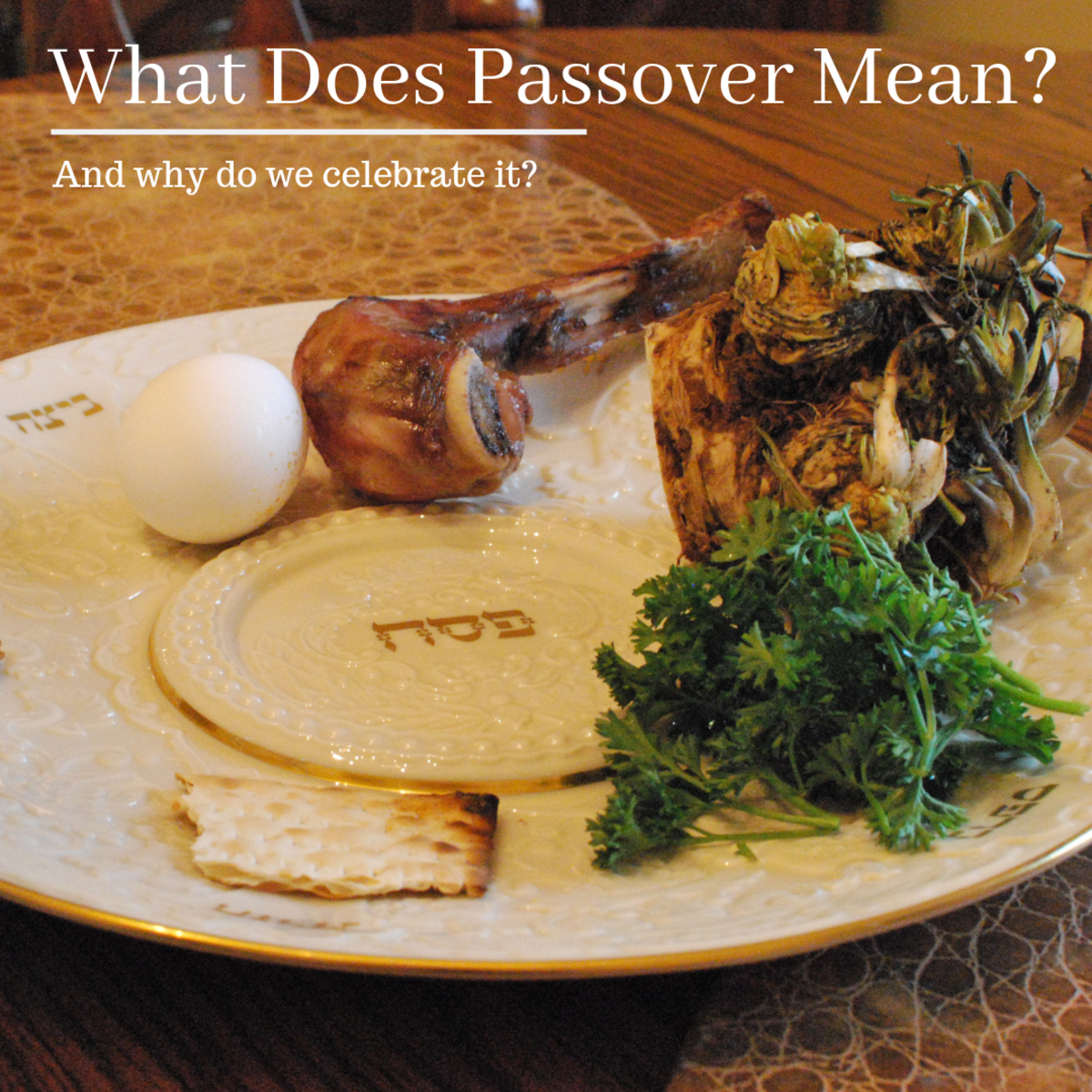 Why Do Jews Celebrate Passover?