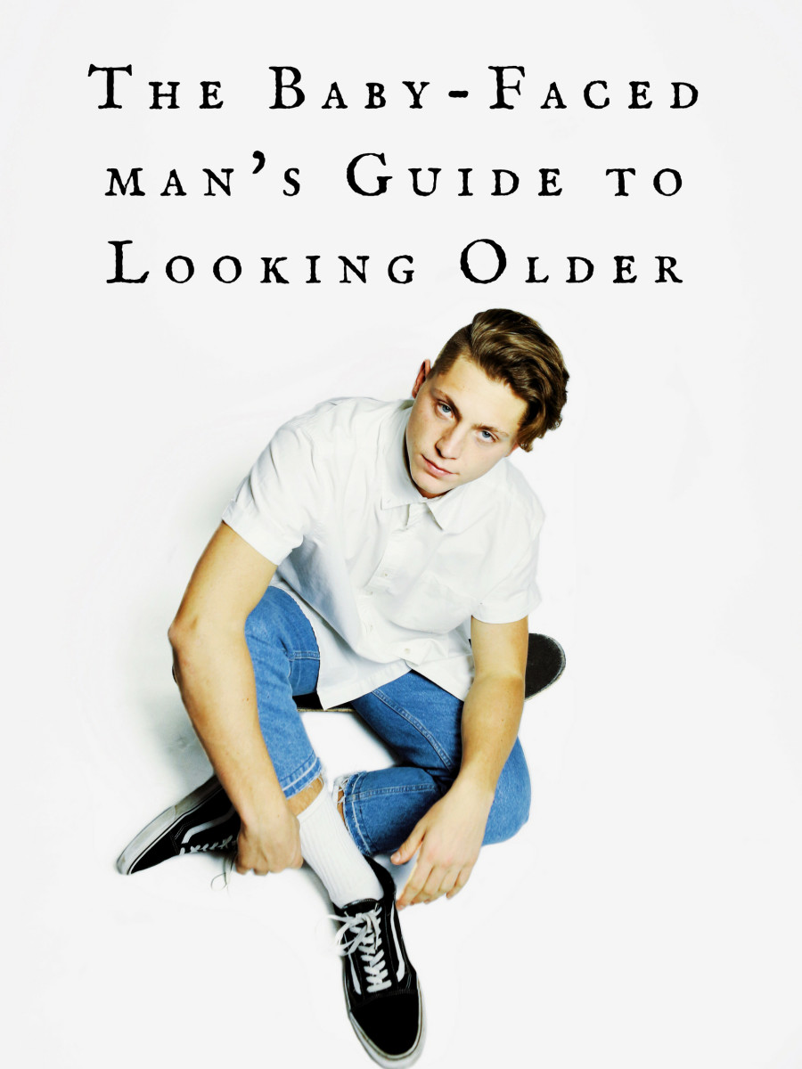 14 Ways Baby-Faced Guys Can Look Older Than Their Age