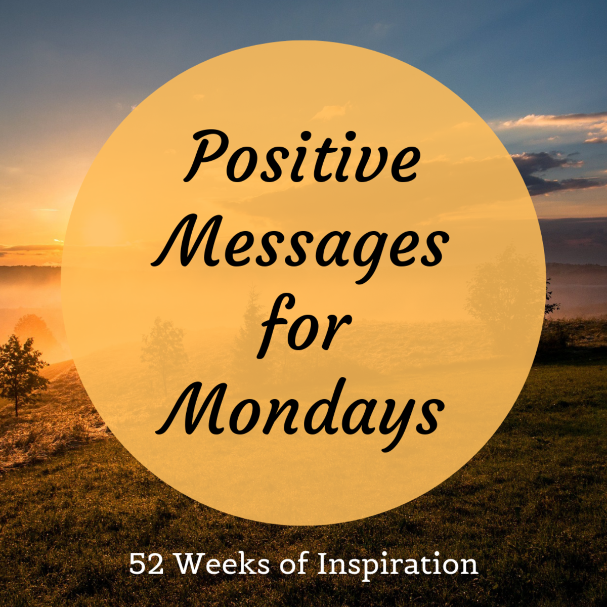 52 Positive Messages for Monday Morning