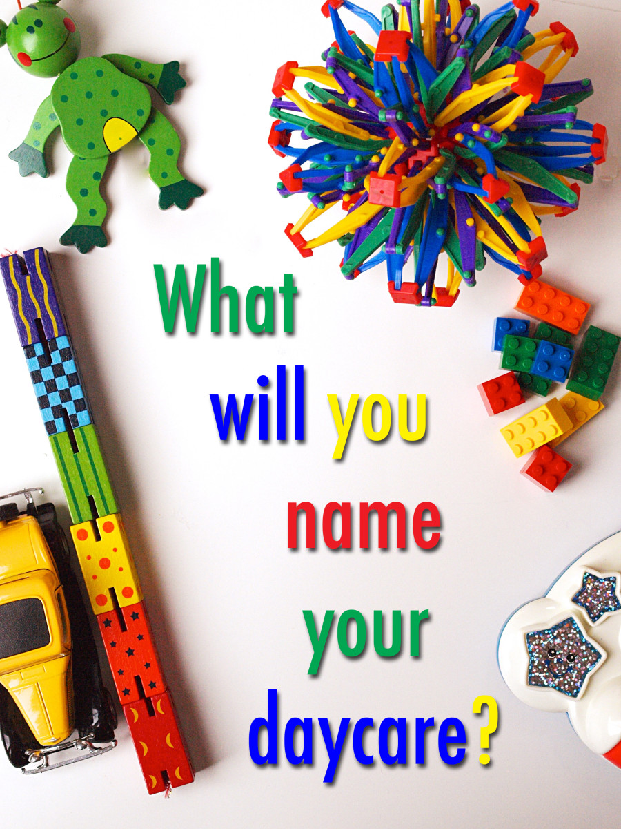 First Things What Will You Name Your Daycare