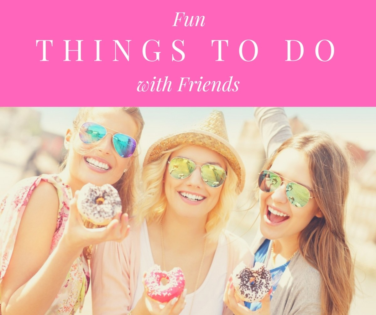 25 Fun Things to Do With Friends