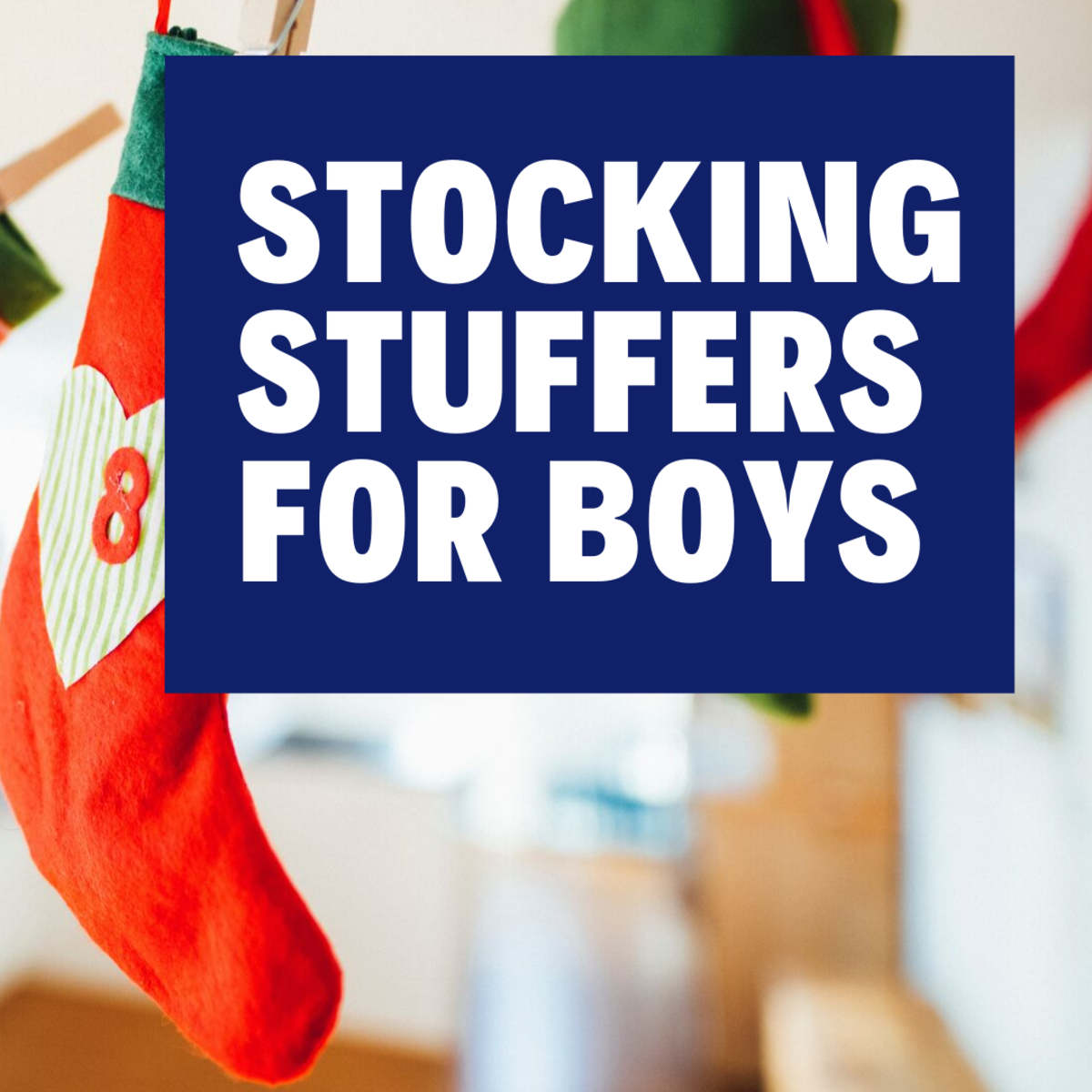 Stocking Stuffers for Boys