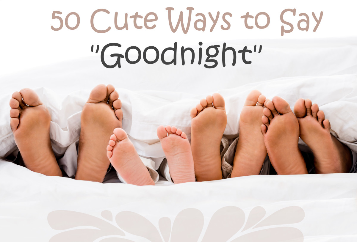 50 Cute Ways To Say Goodnight Wehavekids