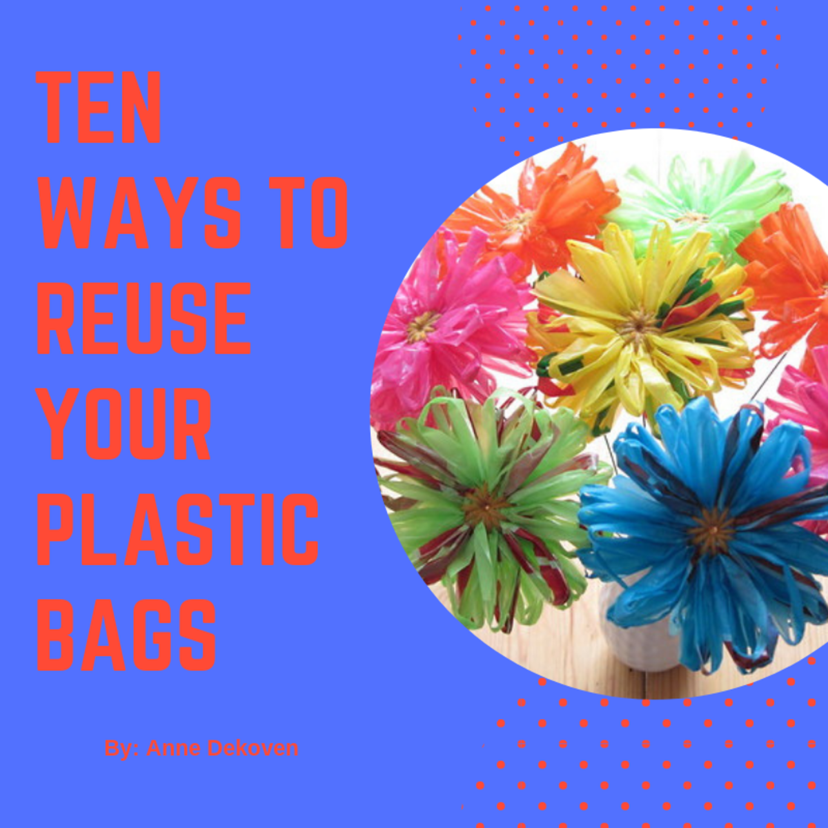 10 Ways to Reuse Your Plastic Bags