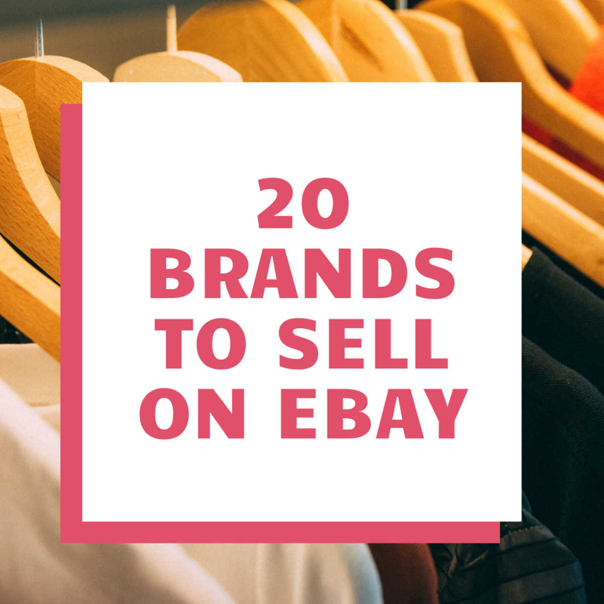 Learn which brands are worth selling on Ebay!