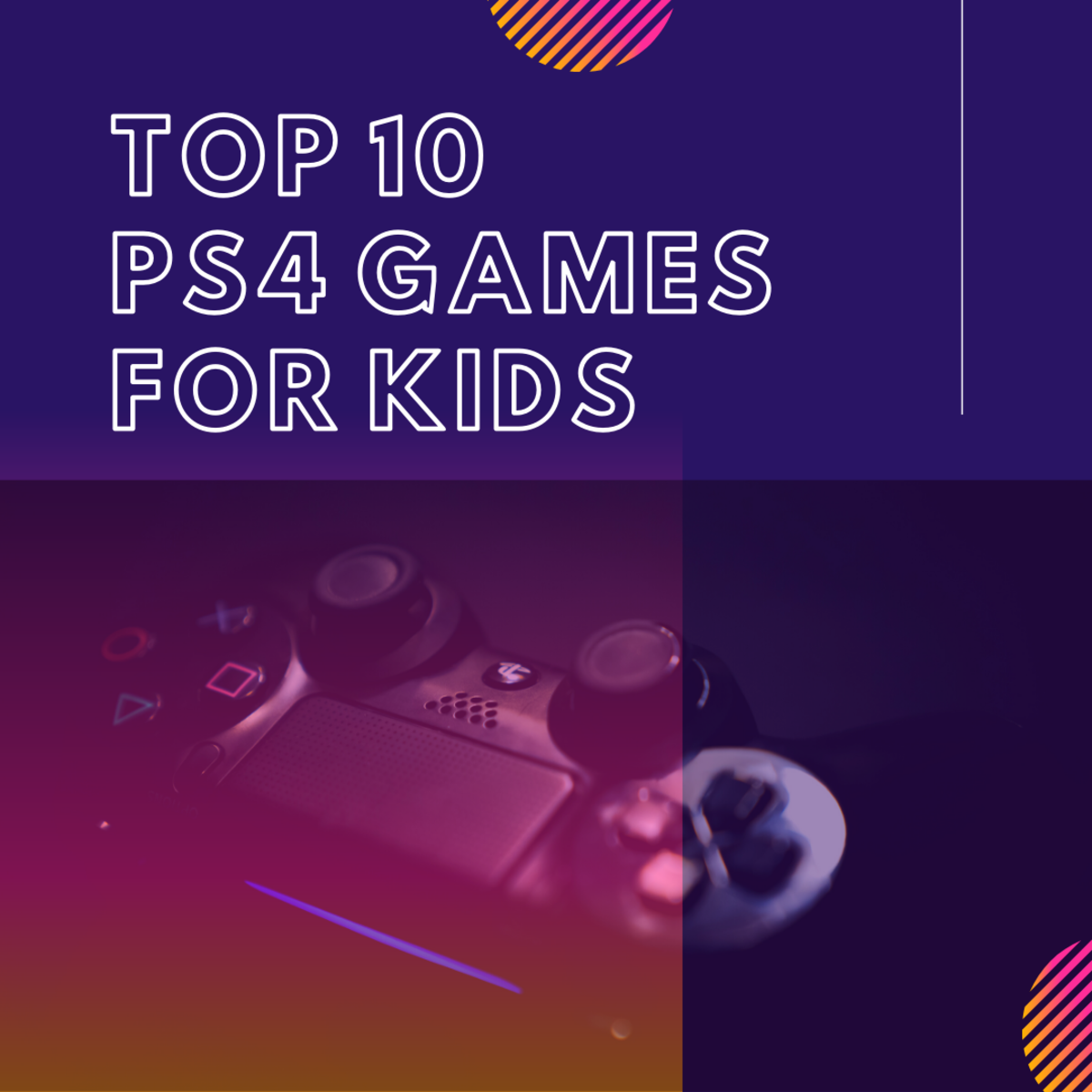 Read on for the best PS4 games for kids!