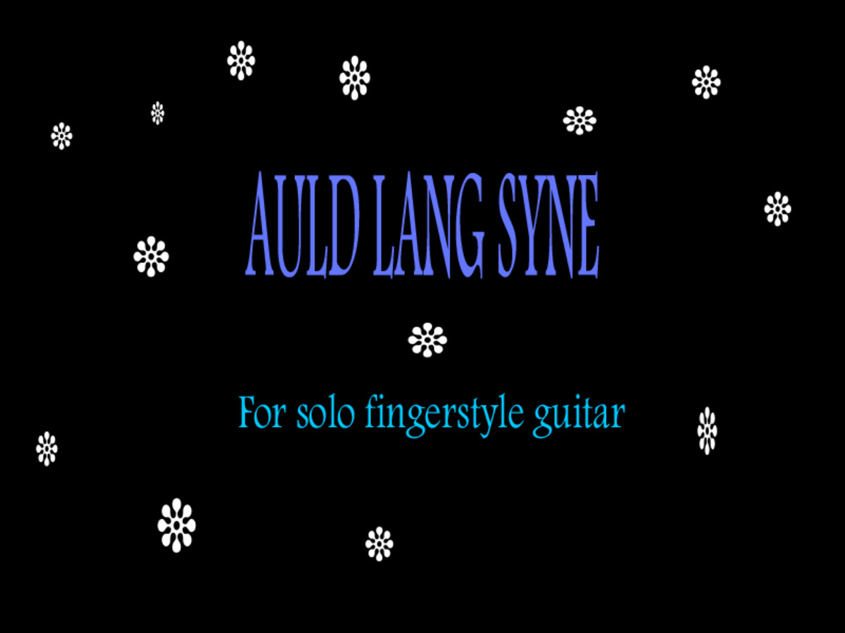 Auld Lang Syne - Fingerstyle Guitar Arrangement in Tab and Notation with audio