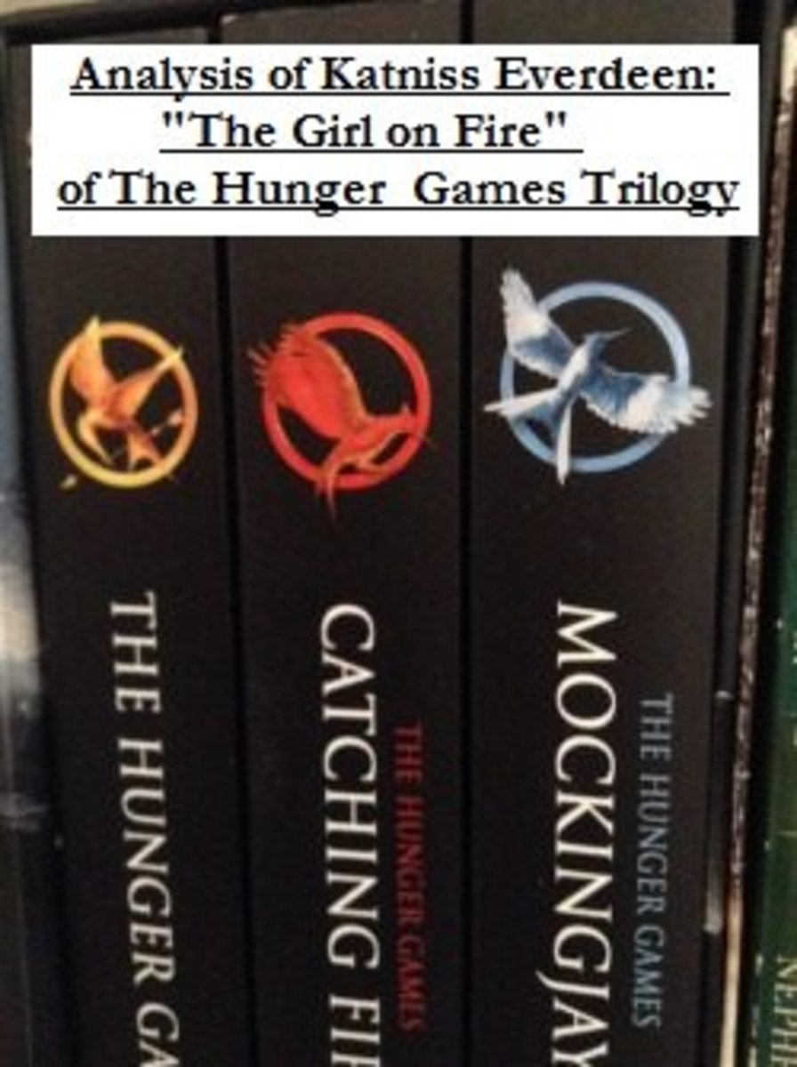 """Analysis of Katniss Everdeen: """"The Girl on Fire"""" of The Hunger Games Trilogy"""
