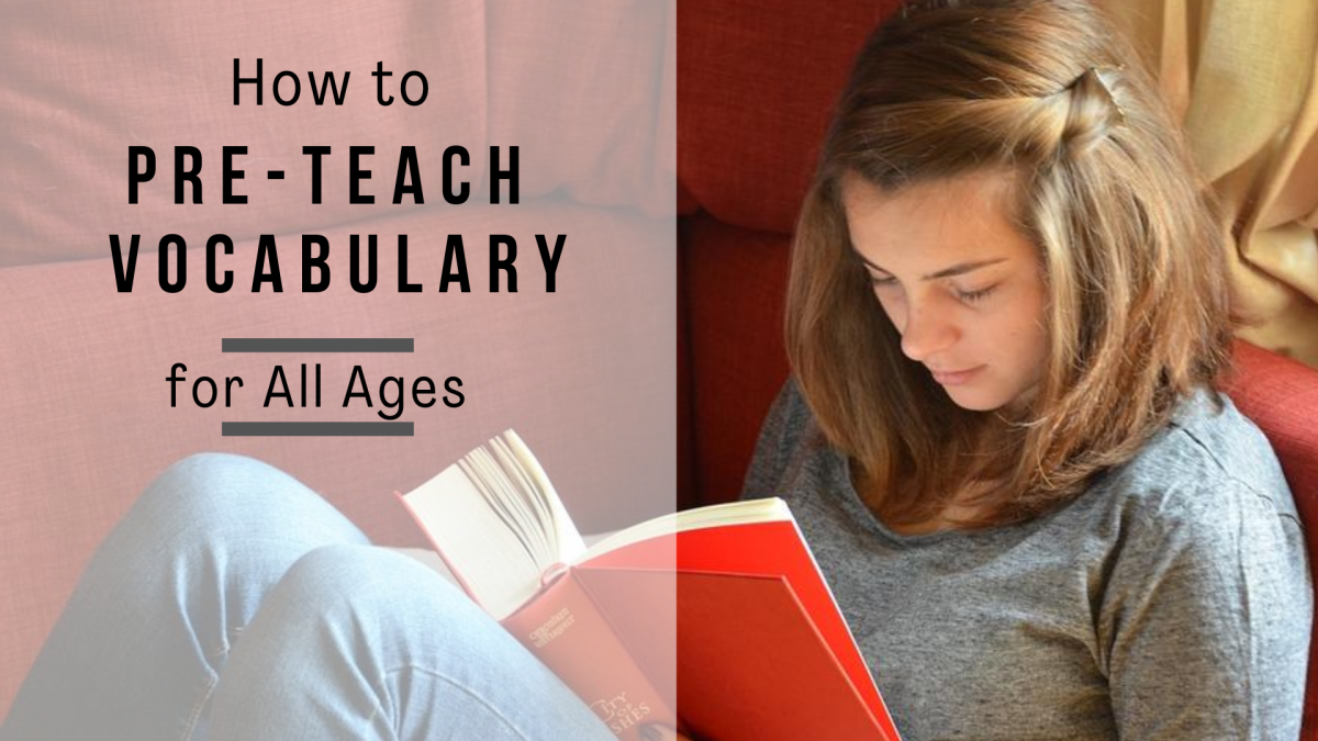 Pre-teaching vocabulary equips English learners for a successful reading experience.