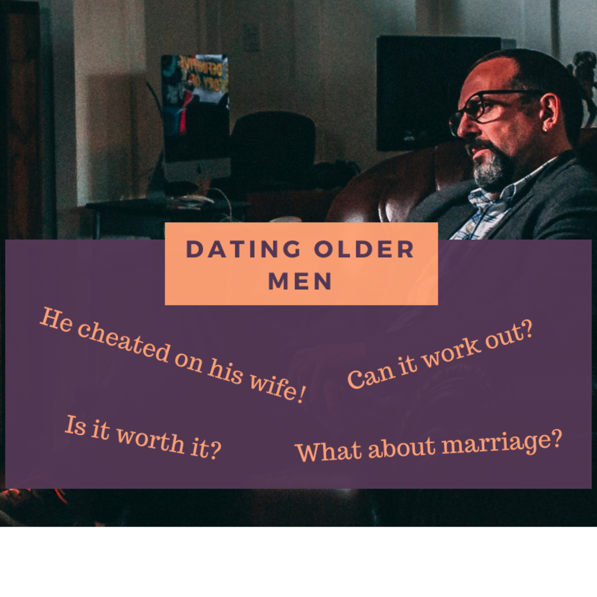 What Are the Benefits and Challenges of Dating Older Men?