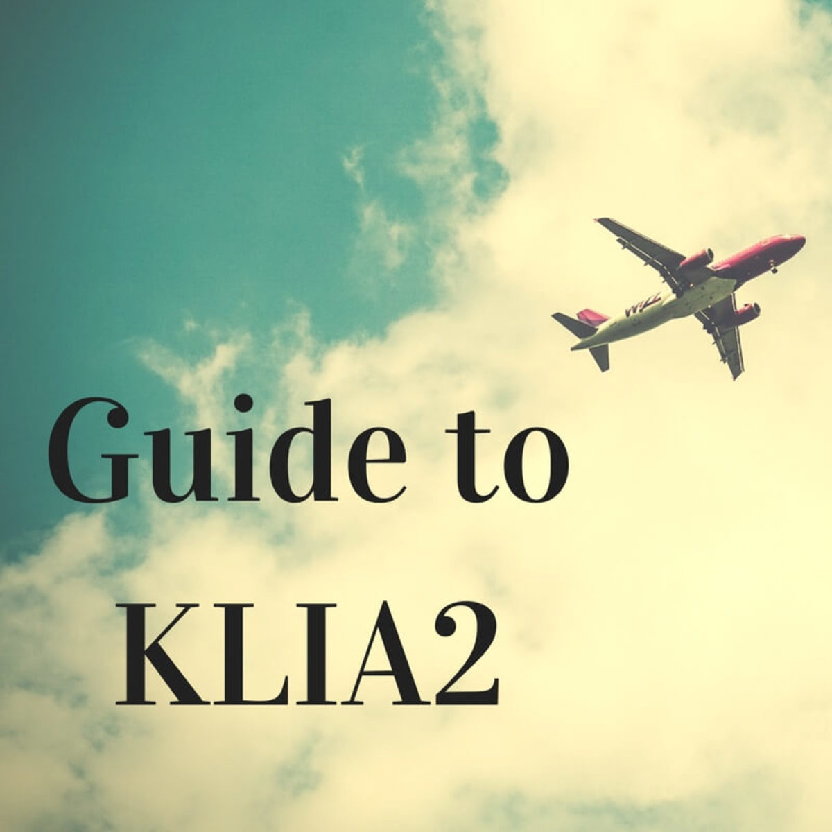 Using KLIA2—Airlines, Train Services, Parking, and Facilities