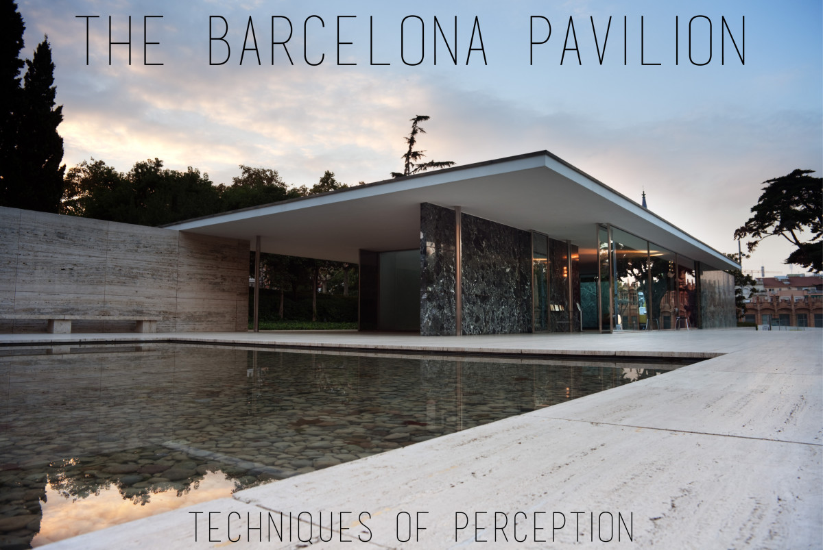 Barcelona Pavilion: Techniques of Perception