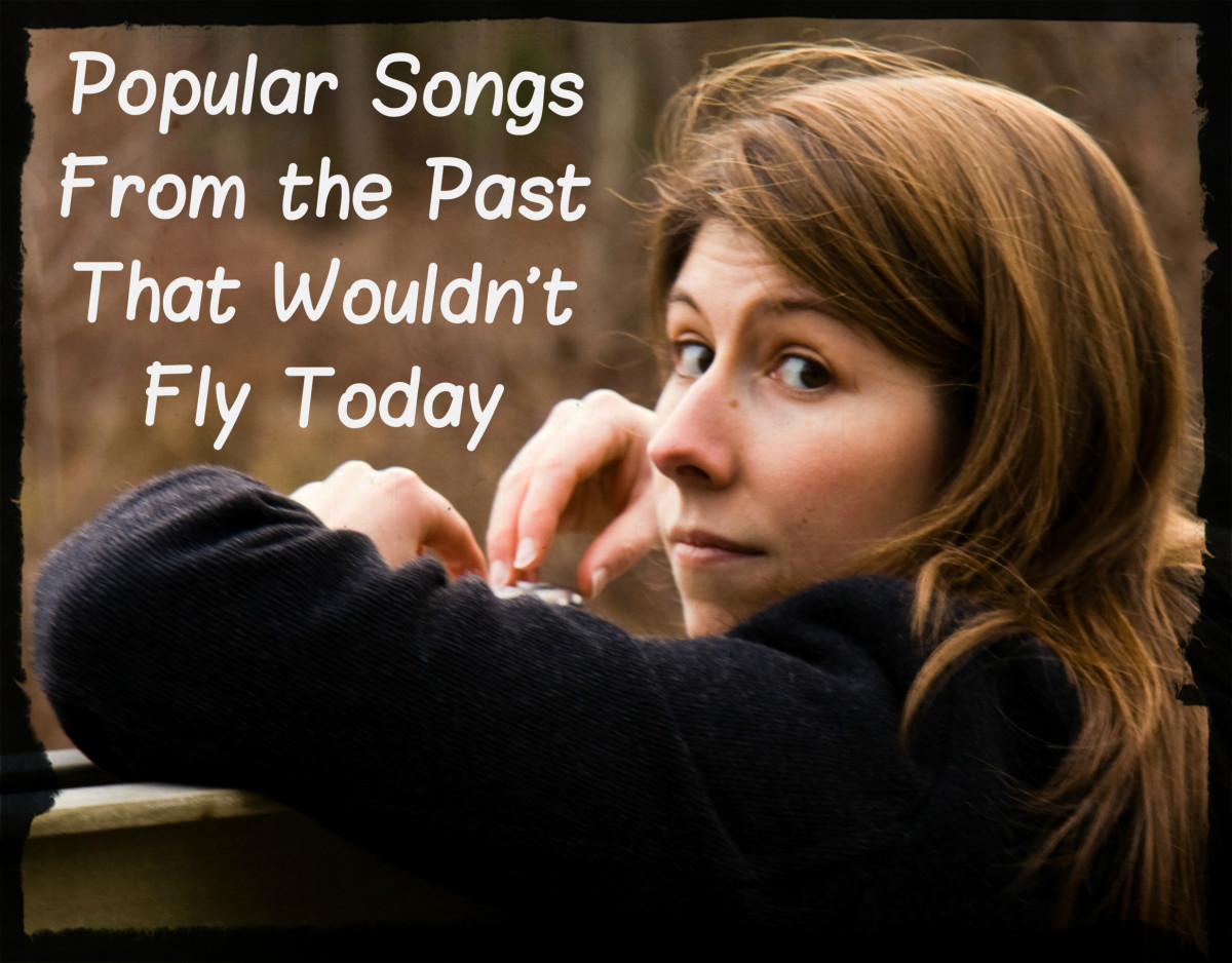 37 Popular Songs From the '60s, '70s, '80s & '90s That Wouldn't Fly Today