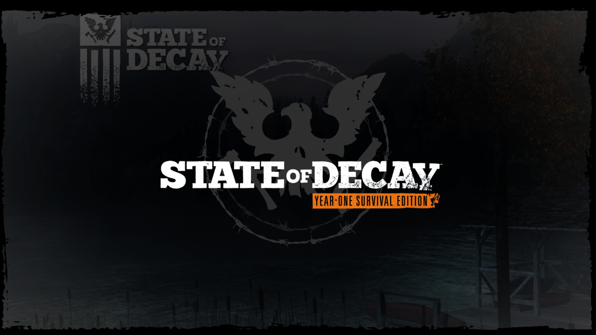 """""""State of Decay"""""""