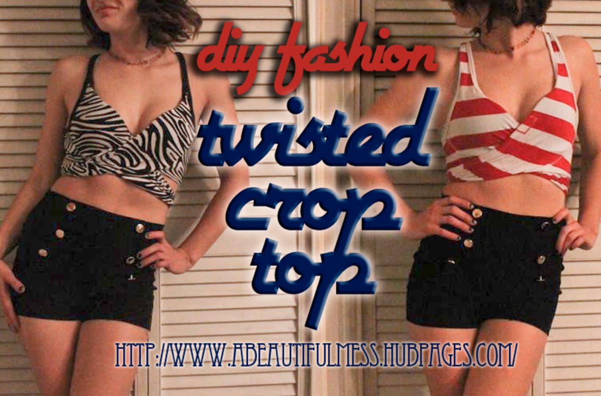 ff0a685e25e7 DIY Fashion  Twisted Crop Top