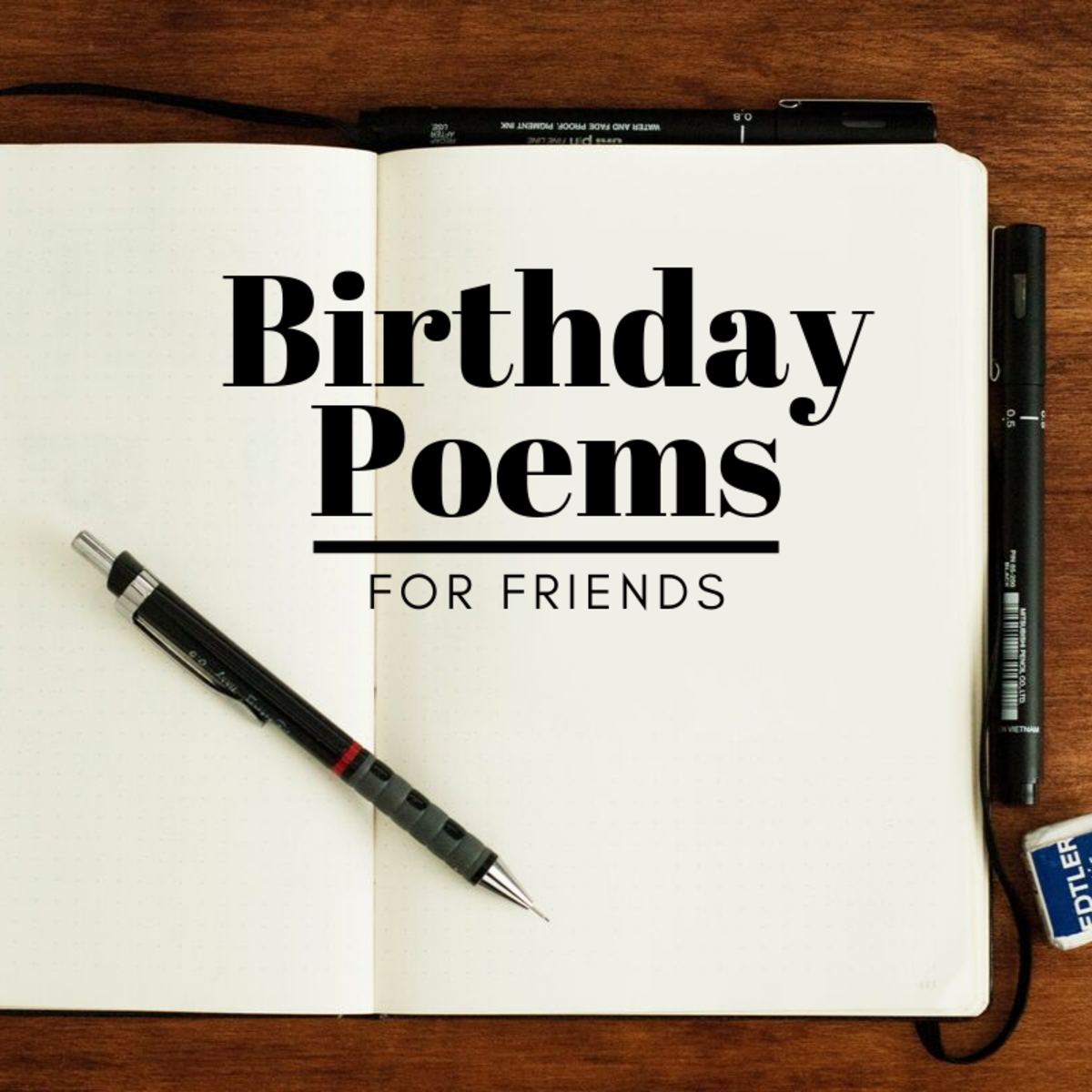 Birthday Poems For A Friend Holidappy Celebrations Friendship poems explores the infinite range of emotions between friends and also includes poems devoted to lost friends, internet pals, and teen friendship. birthday poems for a friend holidappy