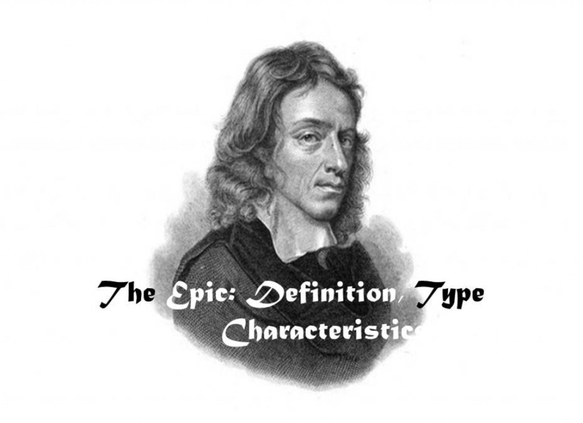 The Epic: Definition, Types & Characteristics