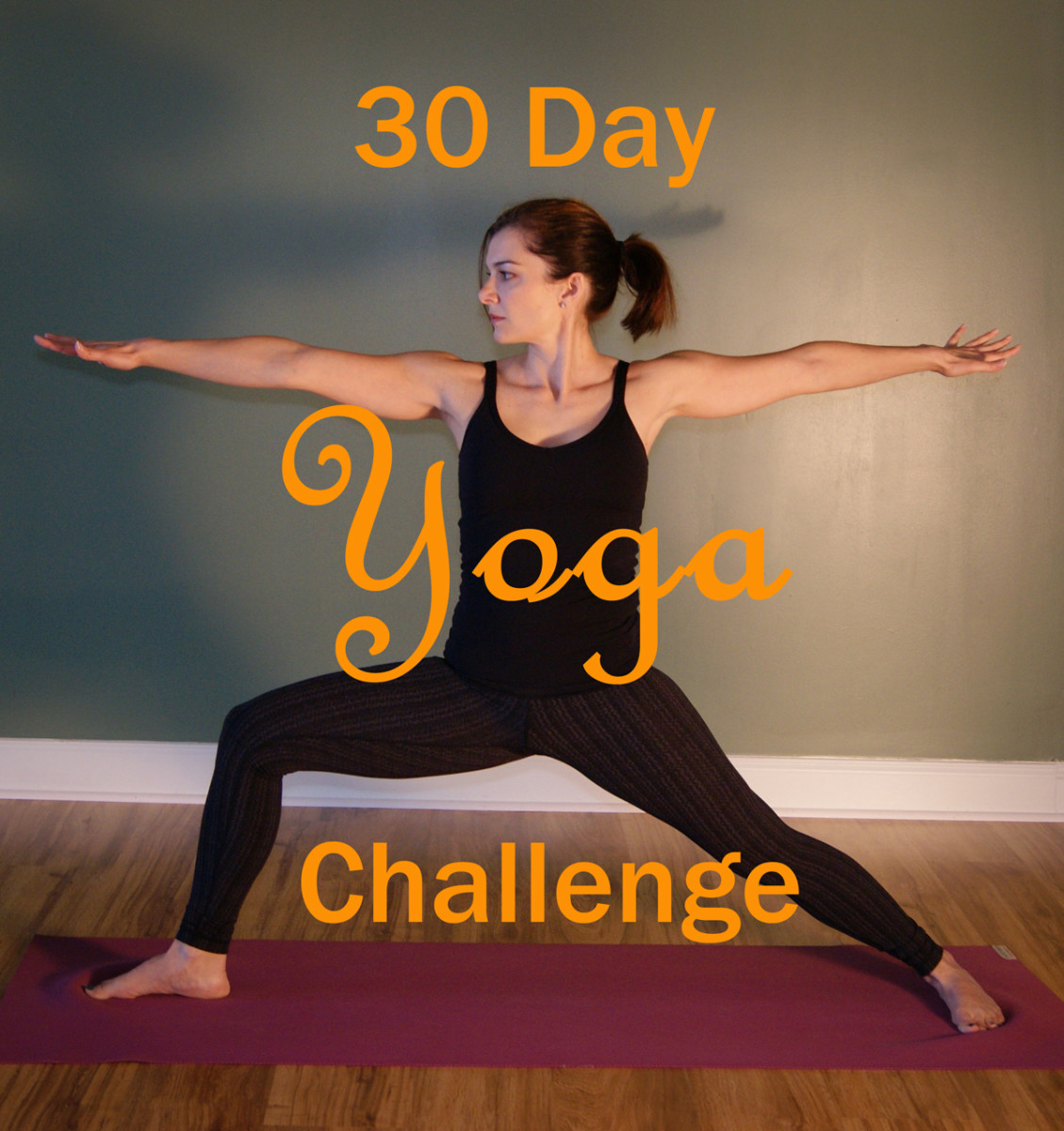 Practicing Yoga at Home - A 30 Day Yoga Challenge
