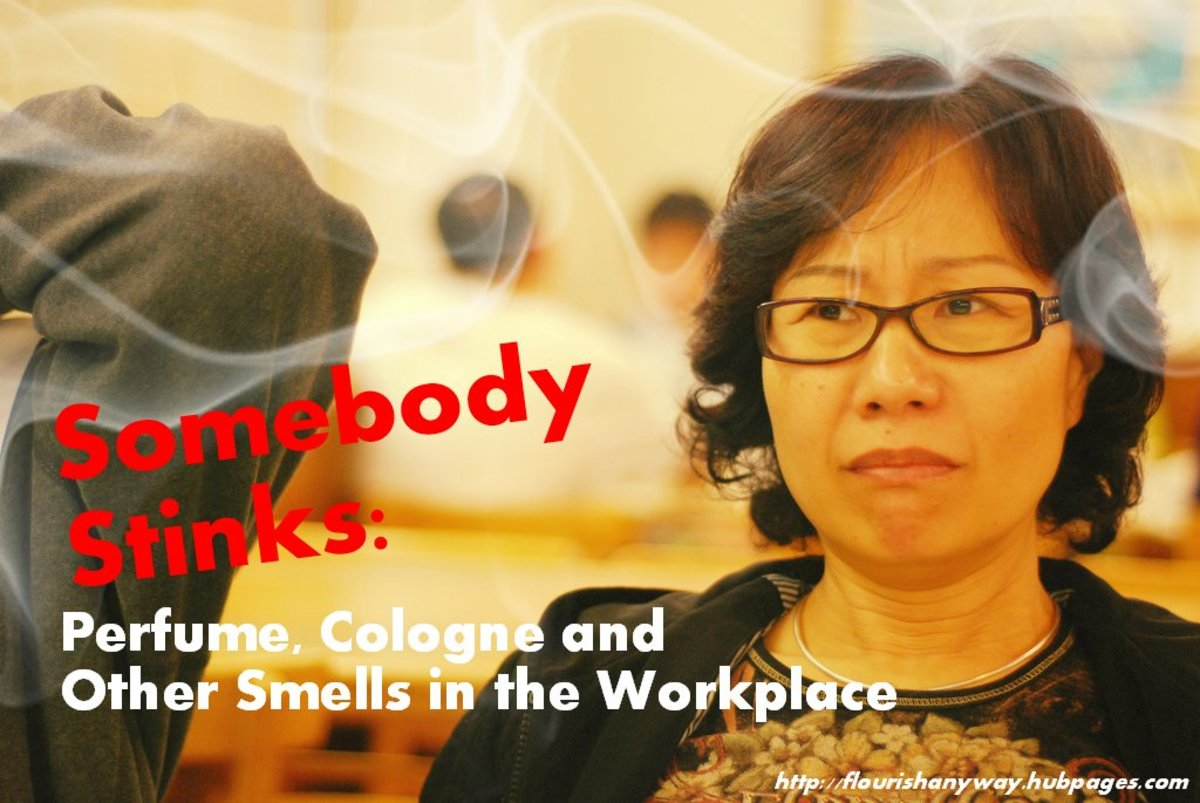 Somebody Stinks: Perfume, Cologne, and Other Smells in the Workplace