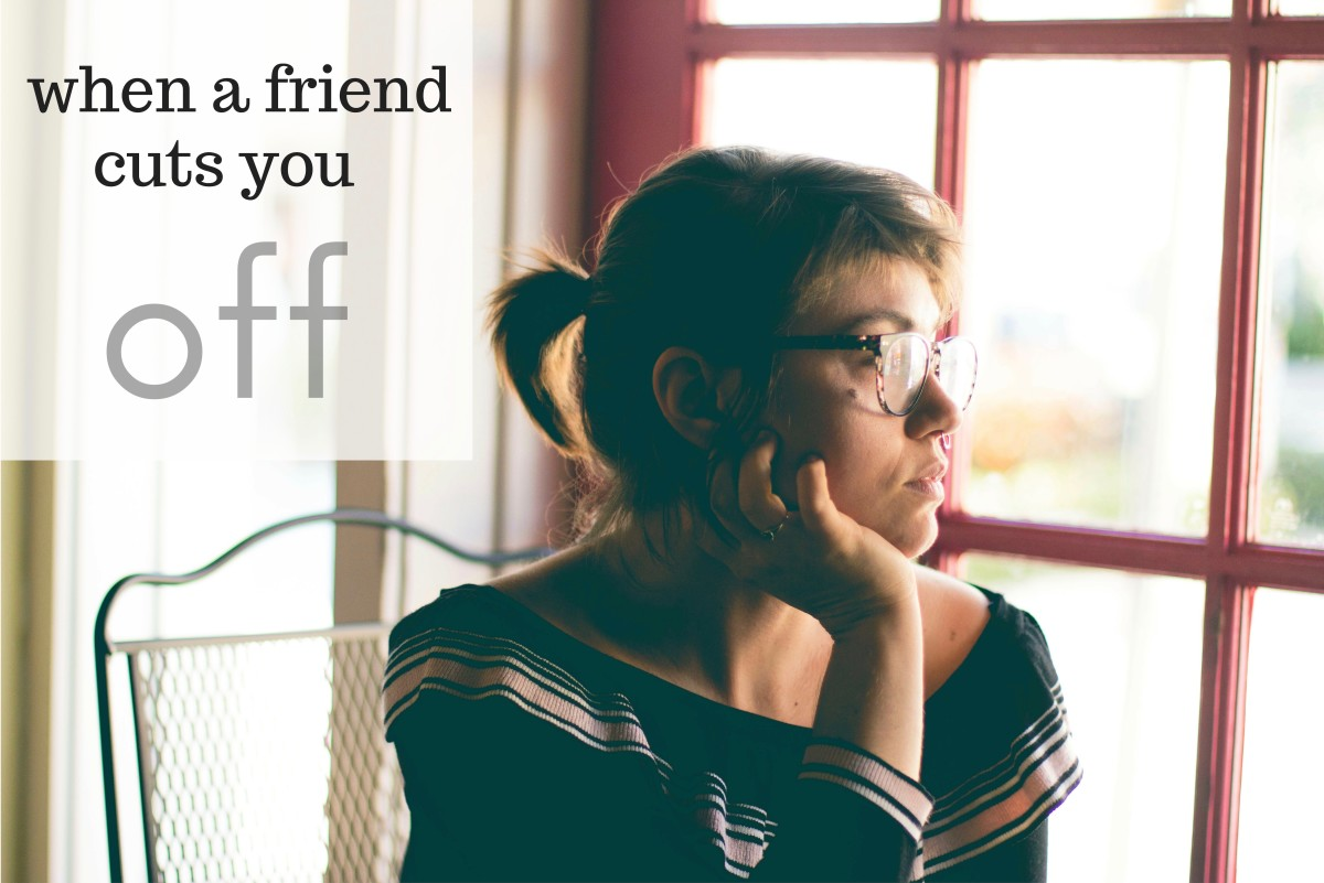 How to Cope When a Friend Cuts You Off
